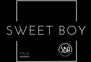 """Falz - """"Sweet Boy"""""""